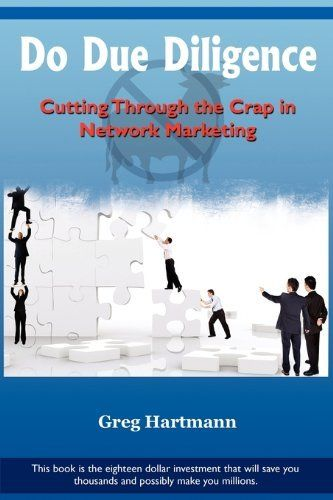 do due diligence: cutting through the crap in network marketing
